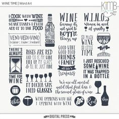 """Alone """"Wine Time"""" is the perfect 'relax' as well as having social fun with friends and family. This set of Word Art and stamps is perfect for those 'wine' memories. Coordinates with my other 'Wine Time' pieces."""