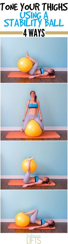 A few different ways to tone your thighs with the stability ball. It's all in the Squeeze! || lushiouslifts.com