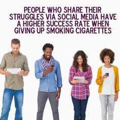 People who share their struggles via social media have a higher success rate when giving up smoking cigarettes