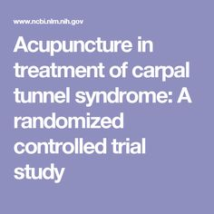 Acupuncture in treatment of carpal tunnel syndrome: A randomized controlled trial study