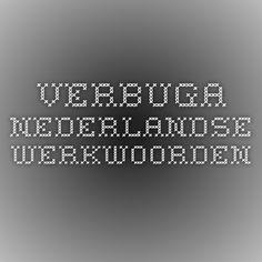 Verbuga - Nederlandse werkwoorden vervoegen. Conjugate Dutch verbs http://www.verbos.eu/Dutch/