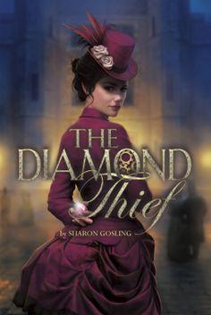 The Diamond Thief | Sharon Gosling | 9781630790028 | NetGalley | Oct 1 2014