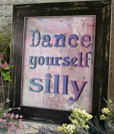 "This is for the above digital artwork....""Dance yourself silly!"", that I created. BRAND NEW !!! It looks so great in your bedroom, dance studio, or child's room!  It fits in a 8 x 10 frame"