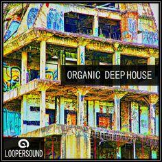 Organic Deep House