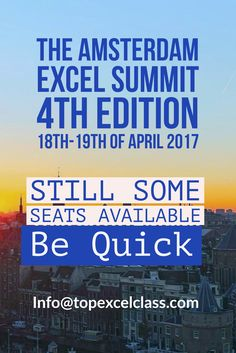 Come and join us in Amsterdam More info www.topexcelclass.com
