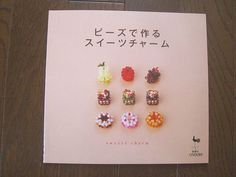 """SWEETS CHARM"" Japanese bead craft book"
