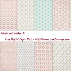 Wants & Wishes Digital Paper Pack - Free! 8 High resolution digital scrapbook papers