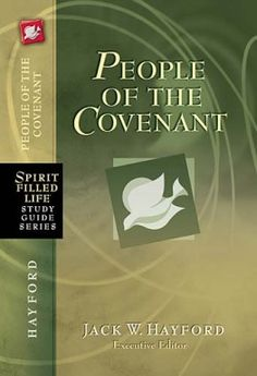 As part of the Spirit-Filled Life Study Guide Series, People of the Covenant offers a clearer understanding of what God's promises mean and how trusting Him can transform lives.