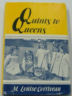Quints to Queens is a book that focused on the Dafoe Hospital years of the Quints. 5 Babies, Infancy, Childrens Books, Boudoir, Books To Read, Temple, Queens, Literature, Nostalgia