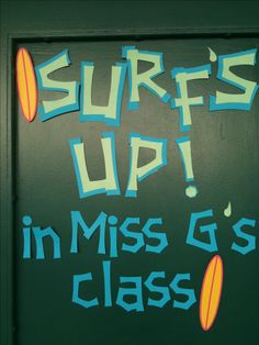 Beach Theme for my classroom. I have this on my door. I write the names of my students on little waves that I stick all around it. Really cute!