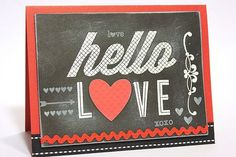 Hello Love Chalkboard Card by Heather Nichols for Papertrey Ink (February 2013)