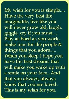 Friendship Quotes Support, Birthday Wishes For Son, Never Grow Old, My Wish For You, When You Sleep, Prayer Quotes, Inspirational Message, Happy Thoughts, Make Time