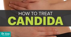 Are you exhausted, experiencing fuzzing thinking, suffering from muscle weakness and joint pain? If so, you may have candida. Here's how to treat it.