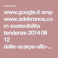 www.google.it amp www.adnkronos.com sostenibilita tendenze 2014 06 12 dalle-scarpe-allo-zaino-vademecum-per-difendersi-vipere-fulmini-tempeste_sR3q8LZ1nHuKwPTGHGqNIL_amp.html