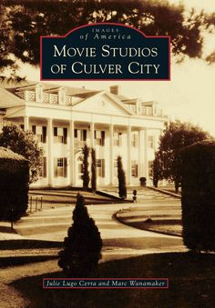 Book about the movie studios of Culver City