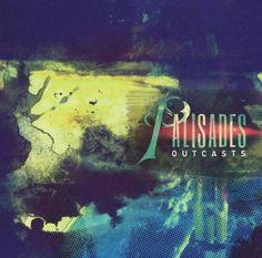 Palisades Releasing New LP OUTCASTS on May 21 via Rise Records; Pre-order; Lyric Video; Tour Dates