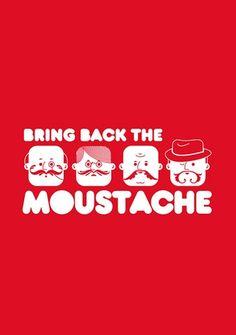 Bring Back the Moustache!