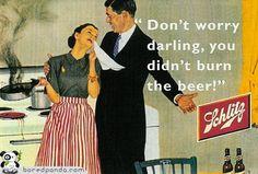 Anuncios antiguos que hoy estarían prohibidos.... No te preocupes cariño, no has quemado la cerveza