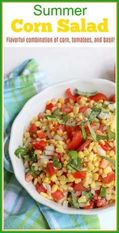 Bring summer to your table with this simple garden fresh Summer Corn Salad. Vibrant mixtures of tomatoes, basil, corn, and dressing create a pleasing side salad to any meal. Corn Salad Recipes, Best Salad Recipes, Corn Salads, Easy Salads, Corn Salad Recipe Easy, Side Dishes For Chicken, Best Side Dishes, Side Dish Recipes, Fresh Corn Salad