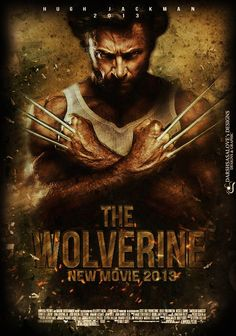 The Wolverine (2013)!!! I LOVE HUGH JACKMAN! wolverine is my favorite superhero ever!! he's number one, Thor is number 2, and hawkeye is number three.