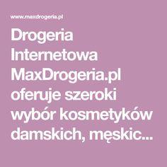 Drogeria Internetowa MaxDrogeria.pl oferuje szeroki wybór kosmetyków damskich, męskich oraz kosmetyki dla dzieci, zapraszamy na tanie zakupy z szybką i darmową dostawą.- Strona 5 Perfume, Fragrance
