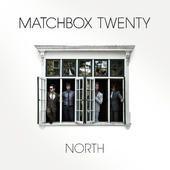 North (Deluxe Version), Matchbox Twenty