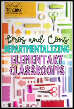 Is your team, school, or admin looking at departmentalizing? Are you curious about what a departmentalized classroom might look like in upper elementary? Take a look at the 5 key areas (and pros and cons for each) to consider when making this change.  Including: teacher and student relationships, subject mastery, consistency, time management, and collaboration.