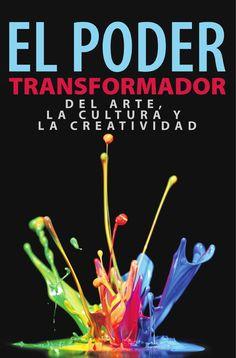 El poder transformador del #Arte y la #Cultura