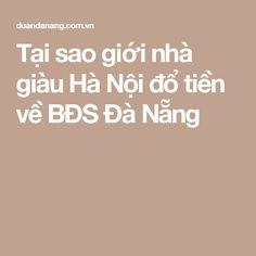 Tại sao giới nhà giàu Hà Nội đổ tiền về BĐS Đà Nẵng