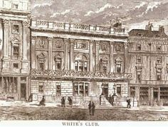 White's Chocolate House, or White's, London, UK.  Oldest and most exclusive gentleman's club in London.  18th Century,  gained reputation for exclusivity and the often raffish behaviour of its members.  en.wikipedia.org                         suzilove.com