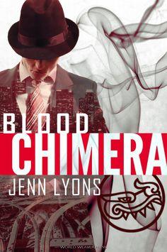 Blood Chimera (Blood Chimera, 1) - World Weaver Press