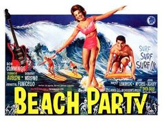 "Movie Poster for the AIP film ""Beach Party"" starring Annette Funicello and Frankie Avalon 1960s Movies, Old Movies, Vintage Movies, Vintage Posters, Vintage Signs, Beach Party 1963, 60s Party, Tiki Party, Party Party"