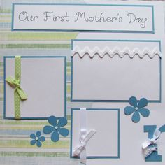 OUR FiRsT MOTHER'S DAY baby boy 12x12 Premade by JourneysOfJoy