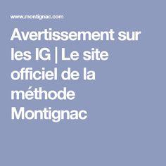 Avertissement sur les IG | Le site officiel de la méthode Montignac