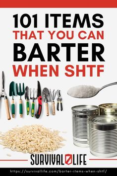 Here is a list of 101 low cost items to barter if the stuff hits the fan. #survivalkit #barter #survivalitems #survivaltips #survival #preparedness #SHTF #survivallife Survival Items, Survival Life, Survival Food, Shtf, Sustainable Living, Prepping, Cool Stuff, Prep Life