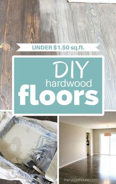 DIY hardwood floors for less than $1.50/sq ft | The Harper House