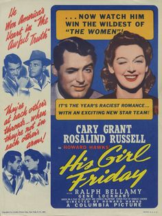 His girl Friday 1940, USA, 92 min Having been away for four months, Hildy Johnson walks into the offices of the New York City based The Morning Post, where she is a star reporter, to tell her boss, editor Walter Burns, that she is quitting. The reason for her absence was among other things to get a Reno divorce, from, of all people, Walter, who admits he was a bad husband. Hildy divorced Walter largely because she wanted more of a home life, whereas Walter saw her more as a driven...