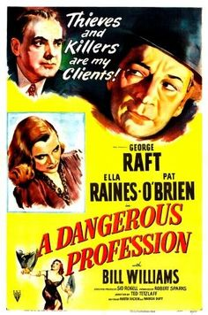 A Dangerous Profession Us Poster George Raft (Top Right) Ella Raines (Middle Left) Pat O'Brien (Top Left) 1949 Movie Poster Masterprint (11 x 17)