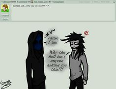 Ask - Question #3 by GingaAkam on deviantART ~ *hugs* Jeff don't worry. You both are SEXY :3