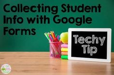Learn how to collect student info with Google forms