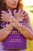 Secret Lives (Book) by Diane Chamberlain (2014): Waterstones.com - love Diane Chamberlain's books, I've read most of them now though!