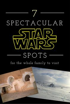 7 Star Wars Locations to Visit with Your Family