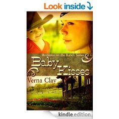 Baby Kisses (Romance on the Ranch Series Book 3) - Kindle edition by Verna Clay. Contemporary Romance Kindle eBooks @ Amazon.com.