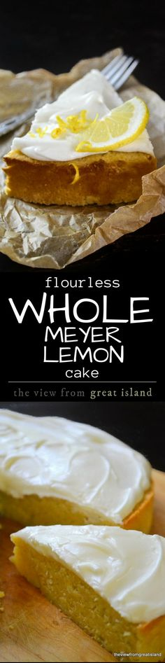 Flourless Whole Meyer Lemon Cake | The View from Great Island