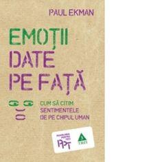 Emotii date pe fata. Spirituality, Dating, Words, Metabolism, Parenting, Book, Medicine, Books, Quotes