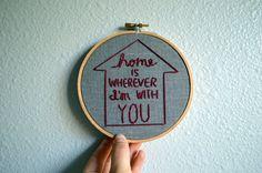 Casa è ovunque io sia con voi - arte del ricamo Hoop - attaccatura di parete - Edward Sharpe & The Magnetic Zeros musica citare - Song Lyrics