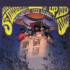 """Up, Up And Away"" (1967, Soul City) by The Fifth Dimension.  Contains ""Go Where You Wanna Go."""