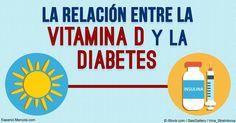 De acuerdo con investigaciones recientes, la deficiencia de vitamina D afecta el metabolismo de la glucosa y puede estar vinculada a la diabetes. http://articulos.mercola.com/sitios/articulos/archivo/2016/06/29/vitamin-d-resistencia-a-la-insulina.aspx