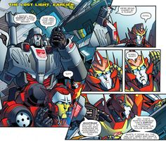 "I love how at first Rodimus is just like ""Cool"" but then realizes what Megs just said."
