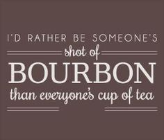Image result for quote bourbon